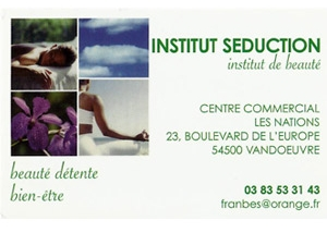 Institut de beauté Séduction, Centre comercial les Nations à Vandoeuvre les Nancy